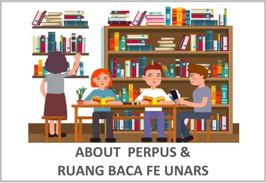 tentang perpustakaan dan ruang baca fakultas ekonomi UNARS